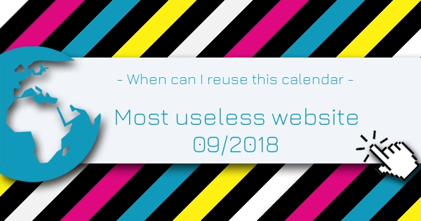 When can I reuse this calendar - Most Useless Website of the week 09 in 2018