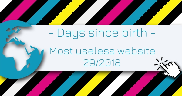 Days since birth - Most Useless Website of the week 29 in 2018